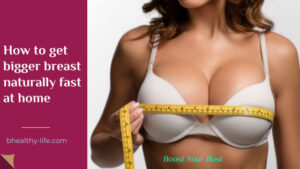 Boost Your Bust Review   How to Increase Breast Size Naturally